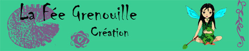La F�e Grenouille Cr�ation